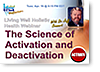 Activation and Deactivation Webinar
